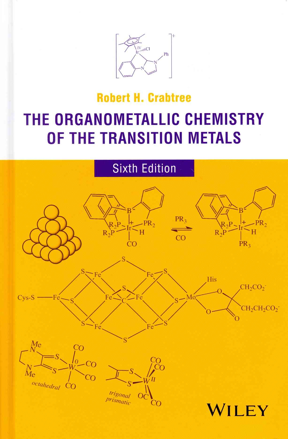 The Organometallic Chemistry of the Transition Metals By Crabtree, Robert H.